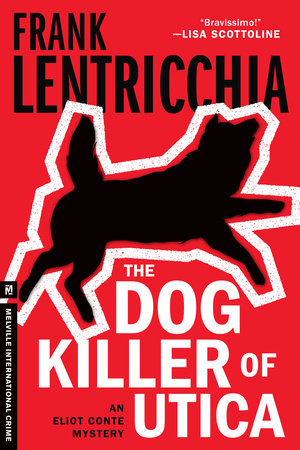 The Dog Killer of Utica by