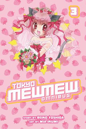 Tokyo Mew Mew Omnibus 3 by Reiko Yoshida