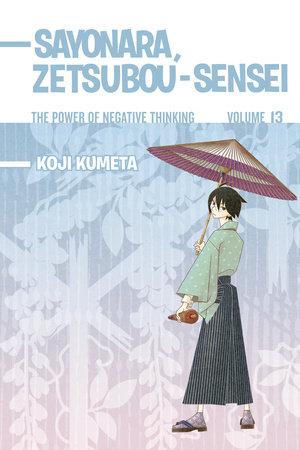 Sayonara, Zetsubou-Sensei 13 by Koji Kumeta