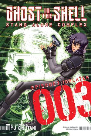 Ghost in the Shell: Stand Alone Complex 3 by Yu Kinutani