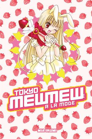 Tokyo Mew Mew à la Mode Omnibus by