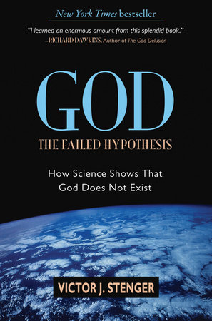 God: The Failed Hypothesis by