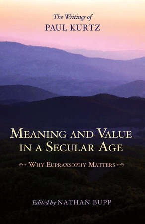 Meaning and Value in a Secular Age by