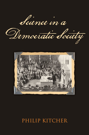 Science in a Democratic Society by Philip Kitcher