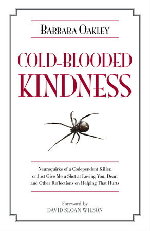 Cold-Blooded Kindness by