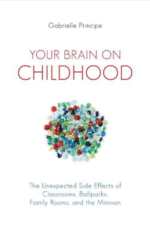 Your Brain on Childhood by