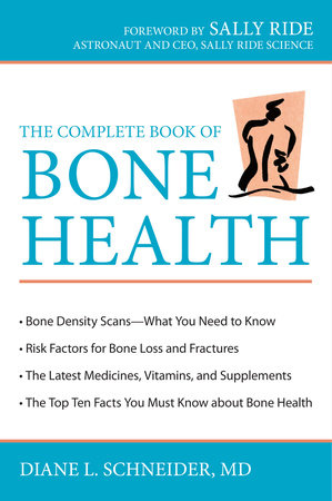 The Complete Book of Bone Health by