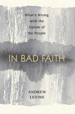 In Bad Faith by