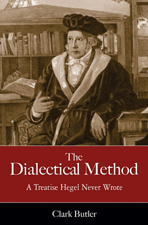 The Dialectical Method by