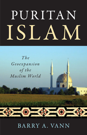 Puritan Islam by Barry A. Vann