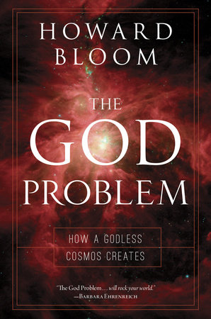 The God Problem by Howard Bloom