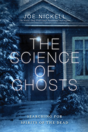 The Science of Ghosts by