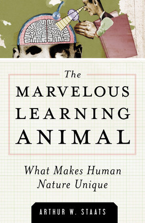 The Marvelous Learning Animal by