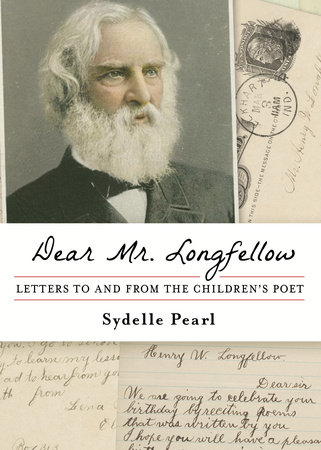 Dear Mr. Longfellow by