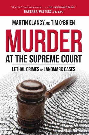 Murder at the Supreme Court by Martin Clancy and Tim O'Brien