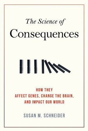 The Science of Consequences by