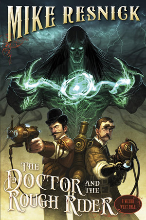 The Doctor and the Rough Rider by