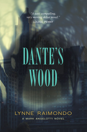 Dante's Wood by Lynne Raimondo