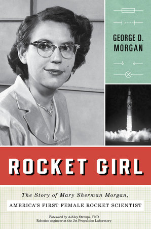 Rocket Girl by George D. Morgan