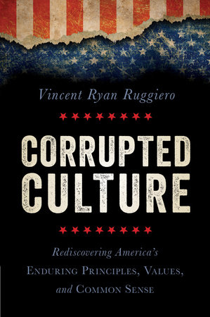 Corrupted Culture by Vincent Ryan Ruggiero