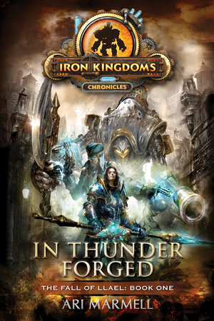 In Thunder Forged by Ari Marmell