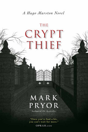 The Crypt Thief by Mark Pryor