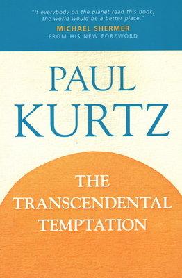 The Transcendental Temptation by