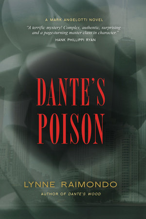 Dante's Poison by Lynne Raimondo
