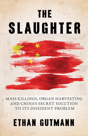 The Slaughter by Ethan Gutmann