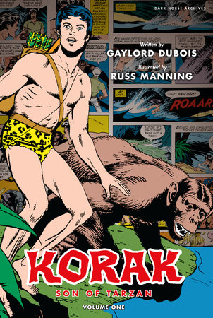 Korak, Son of Tarzan Archives Volume 1 by