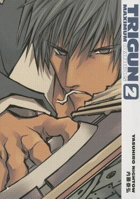 Trigun Maximum Omnibus Volume 2 by