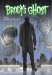 Brody's Ghost Volume 6