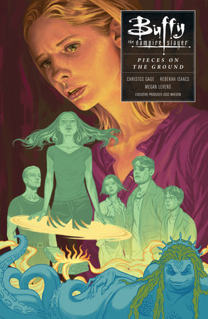 Buffy Season Ten Volume 5: In Pieces on the Ground