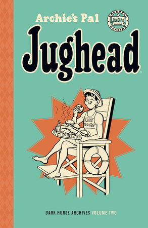 Archie's Pal Jughead Archives Volume 2