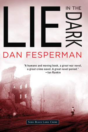 Lie in the Dark by Dan Fesperman