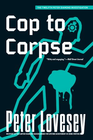 Cop to Corpse (Peter Diamond #12)