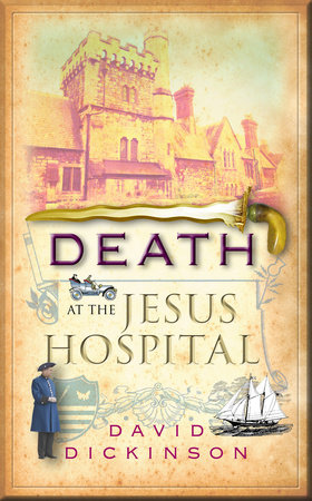 Death at the Jesus Hospital by David Dickinson