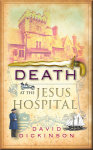 Death at the Jesus Hospital