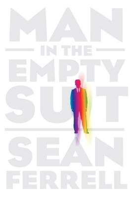 Man in the Empty Suit by