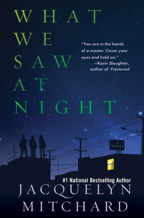 What We Saw at Night by