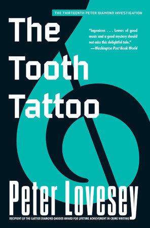 The Tooth Tattoo by Peter Lovesey