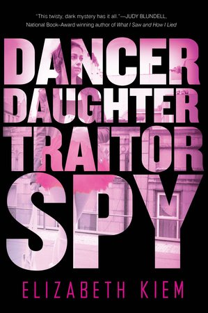 Dancer, Daughter, Traitor, Spy by