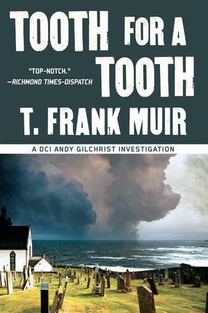 Tooth for a Tooth by T. Frank Muir