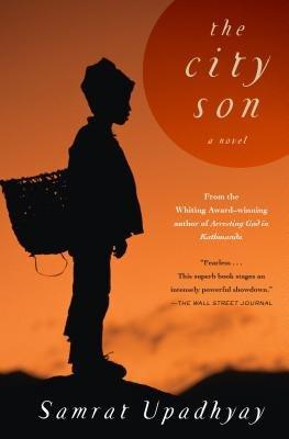 The City Son by Samrat Upadhyay