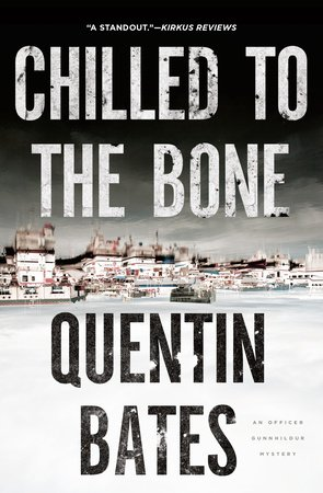 Chilled to the Bone by Quentin Bates