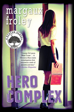 Hero Complex: A Keaton School Novel by