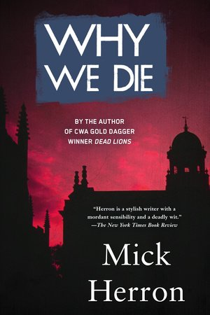 Why We Die by Mick Herron