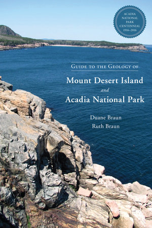 Guide to the Geology of Mount Desert Island and Acadia National Park