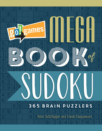 Go!Games Mega Book of Sudoku by Peter De Schepper and Frank Coussement