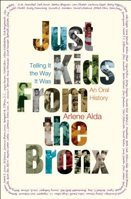 Cover art for Just Kids from the Bronx: Telling It the Way It Was: An Oral History